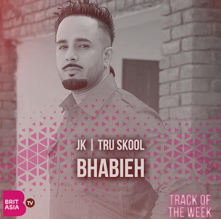 TRACK OF THE WEEK: JK – BHABIEH