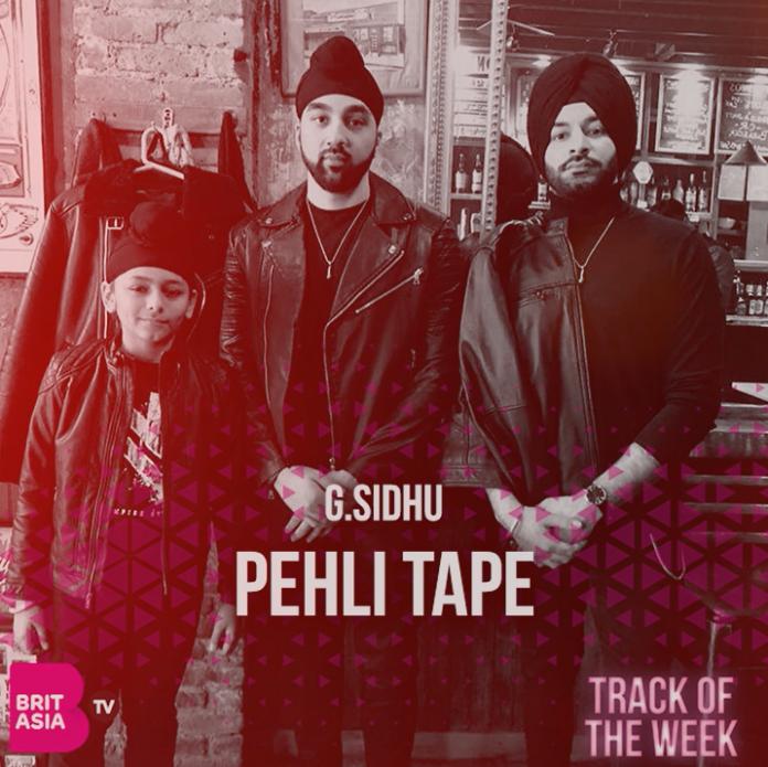 TRACK OF THE WEEK: G SIDHU – PEHLI TAPE