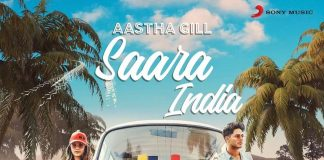 NEW RELEASE: AASTHA GILL – SAARA INDIA
