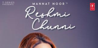 NEW RELEASE: MANNAT NOOR – RESHMI CHUNNI